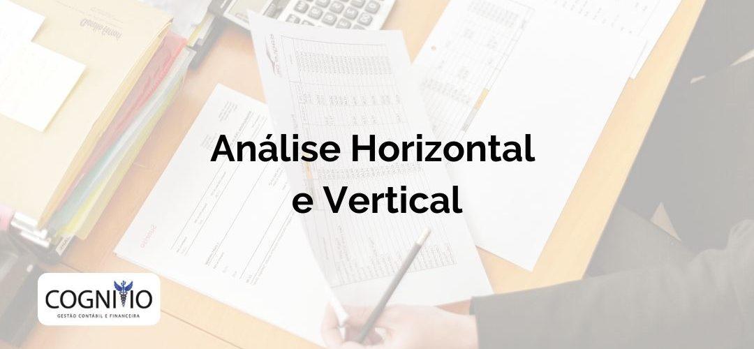 Análise Horizontal e Vertical das Demonstrações Financeiras