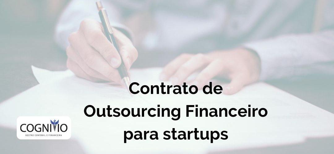 Contrato de outsourcing financeiro para startups: o que é e como fazer