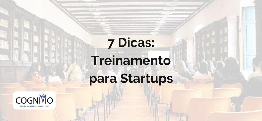 7 Dicas de Treinamento para Startups