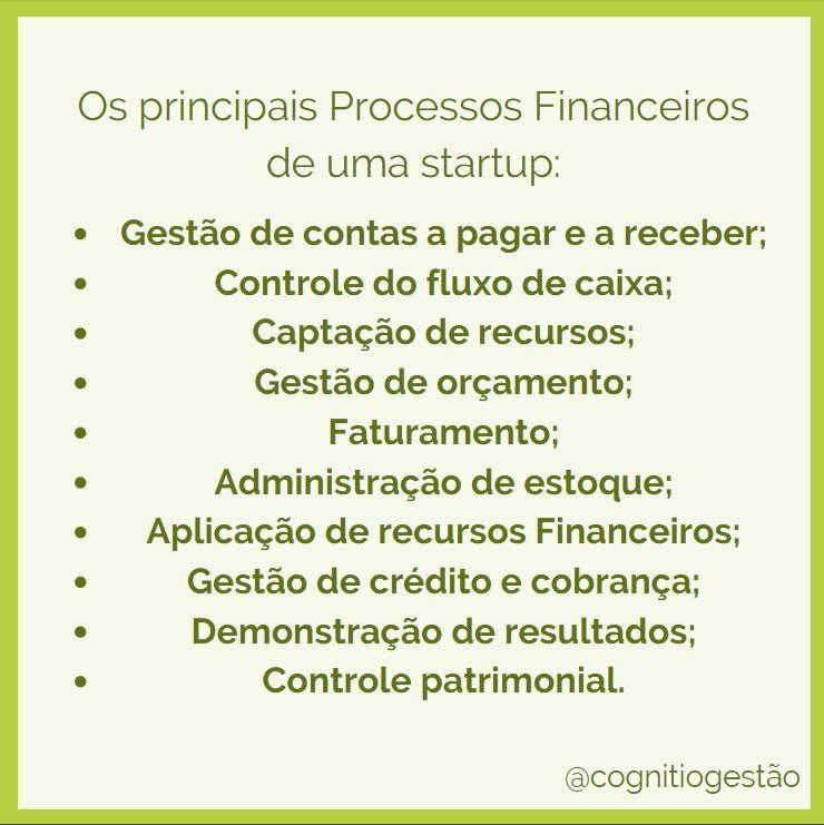 quais são os principais processos financeiros de uma startup